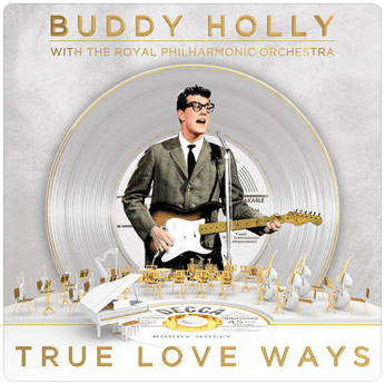 True Love Ways - Buddy Holly with the Royal Philharmonic Orchestra - Album Cover